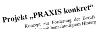 Projekt Praxis Konkret